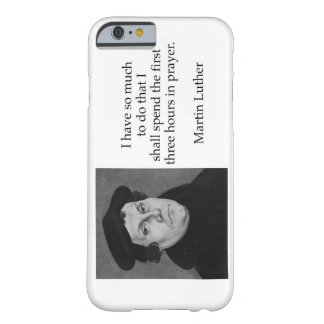 Coque iPhone 6 Barely There J'ai tellement pour faire Martin Luther