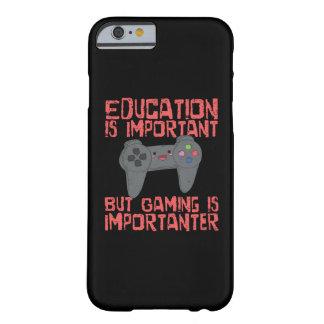 Coque iPhone 6 Barely There Le jeu est Importanter que l'éducation - Gamer
