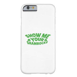Coque iPhone 6 Barely There Montrez-moi vos shamrocks Jour de la Saint Patrick