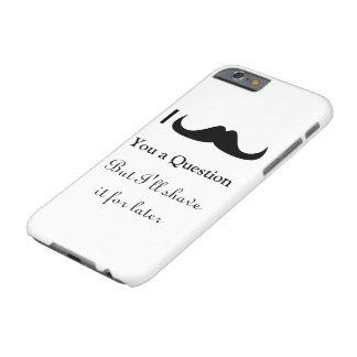 Coque iPhone 6 Barely There Moustache à la mode et fraîche d'I vous une