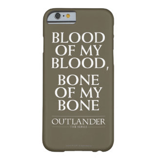 "Coque iPhone 6 Barely There Outlander | ""sang de mon sang, os de mon os """