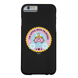 Coque iPhone 6 Barely There Petite Mlle le princesse | je suis une princesse