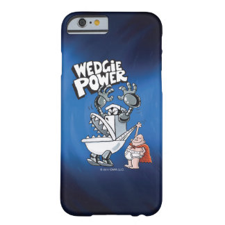 Coque iPhone 6 Barely There Puissance de capitaine Underpants | Wedgie