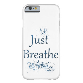 Coque iPhone 6 Barely There Respirez juste