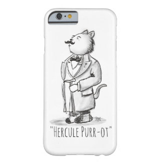 Coque iPhone 6 Barely There Ronronnement-ot de Hercule, le plus grand