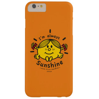 Coque iPhone 6 Plus Barely There Petite Mlle Sunshine   je suis toujours soleil