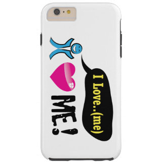Coque iPhone 6 Plus Tough I love me by my phone