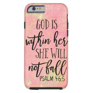 Coque iPhone 6 Tough Dieu est chez elle qu'elle ne tombera pas psaume