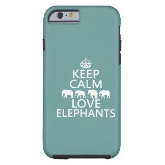 Coque iPhone 6 Tough Gardez le calme et aimez les éléphants (les