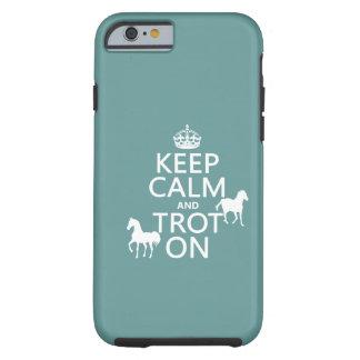 Coque iPhone 6 Tough Gardez le calme et trottez dessus - des chevaux -