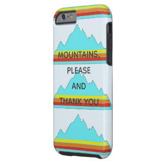 Coque iPhone 6 Tough Les montagnes cas de téléphone satisfont et de