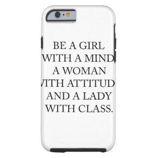 Coque iPhone 6 Tough Soyez une fille avec un esprit, une femme avec