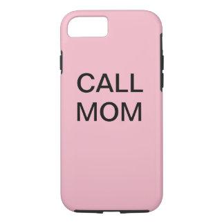 Coque iPhone 7 Cas de maman d'appel d'IPhone 7