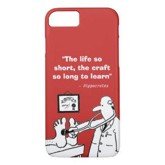 Coque iPhone 7 Citation médicale inspirée et image drôle