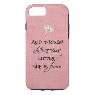 Coque iPhone 7 Et bien qu'elle soit mais peu, elle est citation