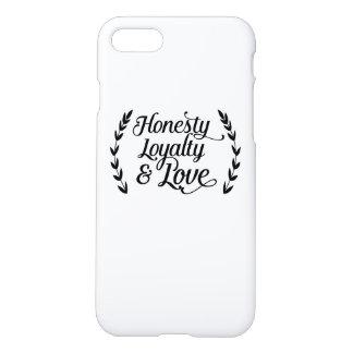 Coque iPhone 7 Honesty loyalty love