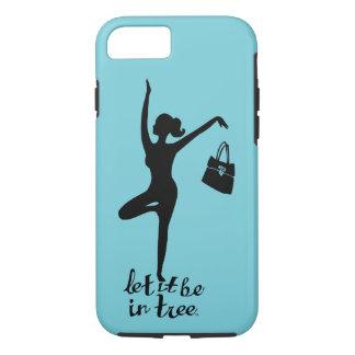 Coque iPhone 7 Laissez lui soyez dans créatif inspiré par yoga de