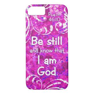 Coque iPhone 7 Le 46:10 de psaume soit toujours et sait - la