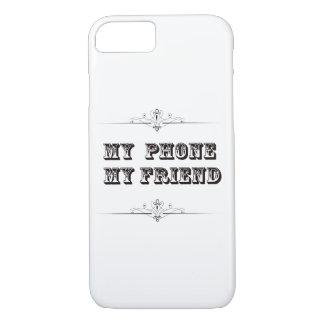 Coque iPhone 7 Mon téléphone mon cas de téléphone d'ami
