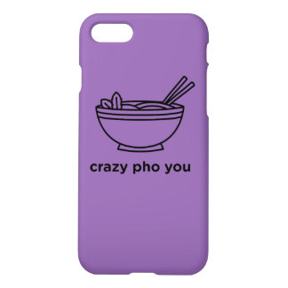 Coque iPhone 7 Pho fou vous