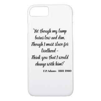 Coque iPhone 7 Pourtant bien que ma lampe brûle faible -