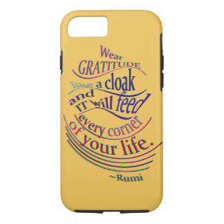 Coque iPhone 7 Rumi sur la gratitude