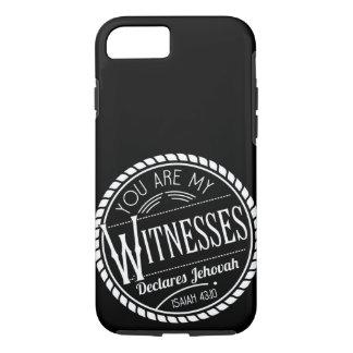 Coque iPhone 7 Vous êtes mes témoins déclare Jéhovah