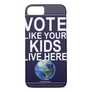 Coque iPhone 8/7 Cas de téléphone - le vote comme vos enfants