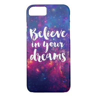Coque iPhone 8/7 Croyez en votre galaxie de typographie de rêves