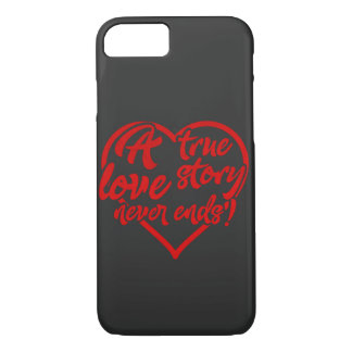 Coque iPhone 8/7 La véritable histoire d'amour ne finit jamais le