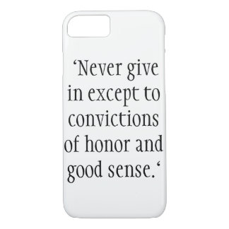 "Coque iPhone 8/7 ""Never give in except to convictions"