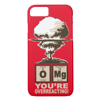 Coque iPhone 8/7 OMG ! Vous réagissez en exagération !