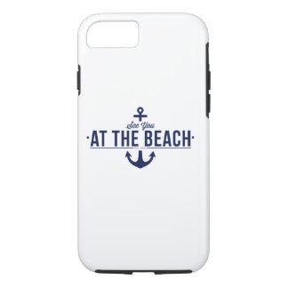 Coque iPhone 8/7 Voyez-vous au cas de l'iPhone 7 de plage