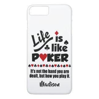 Coque iPhone 8 Plus/7 Plus La vie comme des cas nommés faits sur commande de