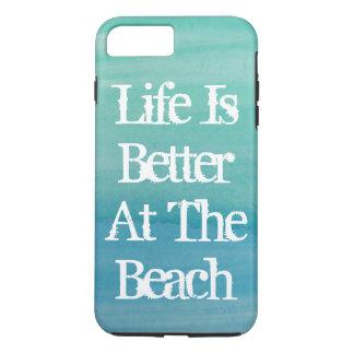 Coque iPhone 8 Plus/7 Plus La vie est meilleure à la citation mignonne de