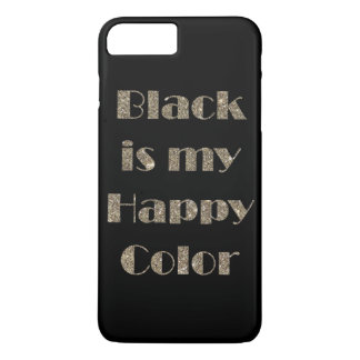 Coque iPhone 8 Plus/7 Plus Le noir est ma couleur heureuse