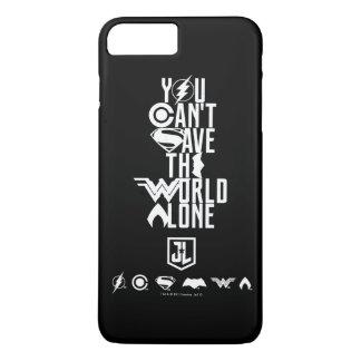 Coque iPhone 8 Plus/7 Plus Ligue de justice | vous ne pouvez pas sauver seul