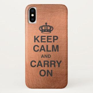 Coque iPhone X GARDEZ le CALME ET CONTINUEZ/métal de cuivre