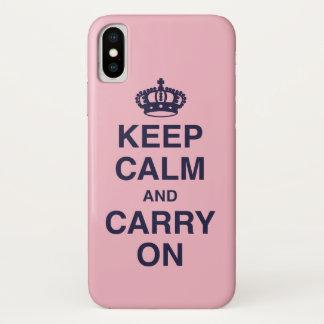 Coque iPhone X GARDEZ le CALME ET CONTINUEZ/rose