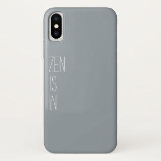 """Coque iPhone X Le """"zen est dans"""" le cas de téléphone"""