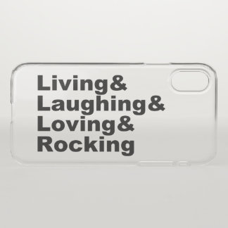 Coque iPhone X Living&Laughing&Loving&ROCKING (noir)