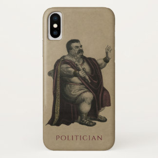 Coque iPhone X Politicien (appliquez la conception à d'autres cas
