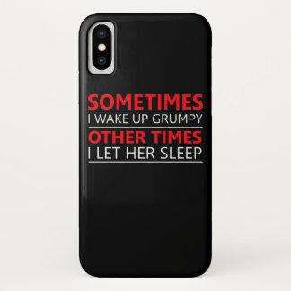 Coque iPhone X Réveillez grincheux d'autres fois laissez son
