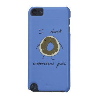 Coque iPod Touch 5G Je ne comprends pas des calembours