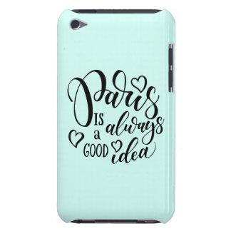 Coque iPod Touch Paris est toujours un bon manuscrit d'idée
