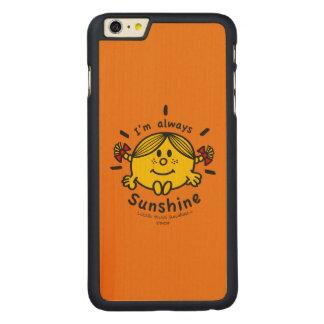 Coque Mince En Érable iPhone 6 Plus Petite Mlle Sunshine   je suis toujours soleil