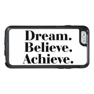 Coque OtterBox iPhone 6/6s Rêve. Croyez. Réalisez. Cas de l'iPhone 6/6s