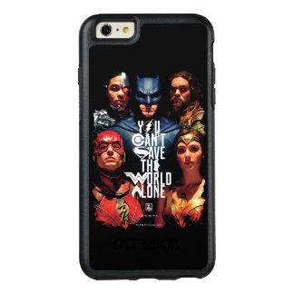 Coque OtterBox iPhone 6 Et 6s Plus Ligue de justice   vous ne pouvez pas sauver seul