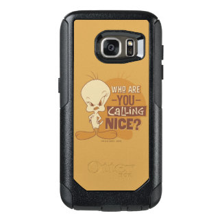Coque OtterBox Samsung Galaxy S7 TWEETY™- qui êtes-vous appelant Nice ?