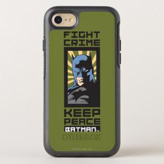 Coque OtterBox Symmetry iPhone 8/7 Crime de combat - gardez la paix - Batman